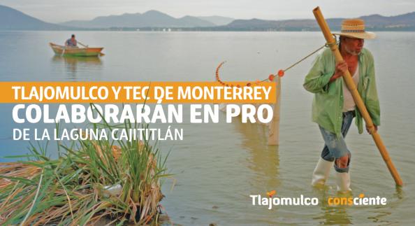 Tlajomulco y tec de monterrey colaborar n en pro de la laguna de cajititl n h ayuntamiento de - Oficina de empleo la laguna ...